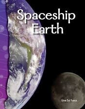 Science Readers Ser.: Spaceship Earth by Gina Dal Fuoco (2007, Paperback)