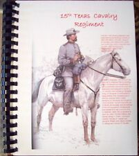 Civil War History of the 15th Texas Cavalry Regiment