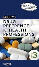 Mosby's Drug Reference for Health Professions-ExLibrary