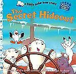 A Little Polar Bear Story: The Secret Hideout by Hans de Beer (2004, Paperback)