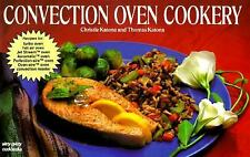 Vintage 1993 CONVECTION OVEN COOKERY Recipe Cookbook, 172 pages, C & T Katona