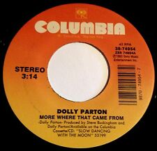 Dolly Parton 45 More Where That Came From / I'll Make Your Bed