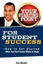 Your Starting Point For Student Success, Arel Moodie, Good Condition, Book