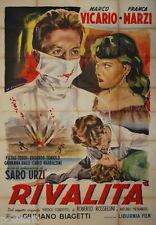 manifesto 4F originale RIVALITA' Franca Marzi Marco Vicario 1953 sup. Rossellini