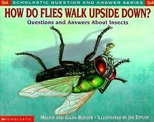 Scholastic Question And Answer - How Do Flies Walk Upside Down (1999) - Use