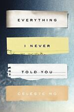 Everything I Never Told You: A Novel (Alex Awards (Awards))-ExLibrary