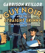 Sealed NEW Audiobook CD Set Guy Noir and the Straight Skinny Garrison Keillor