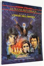 Star Wars LA NUOVA REPUBBLICA GUIDA A L'EREDE DELL'IMPERO 1993 Stratelibri #6100