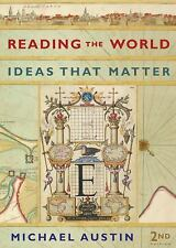 Reading the World : Ideas That Matter by Michael Austin (2010, Paperback)