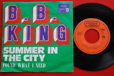 """B.B.KING SUMMER IN THE CITY/FOUND WHAT I NEED 1972 UNIQUE RARE EXYUGO 7""""PS"""