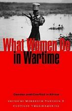 What Women Do in Wartime: Gender and Conflict in Africa, , New Book