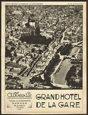 80 ABBEVILLE GRAND HOTEL DE LA GARE PUBLICITE 1932