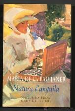 NATURA D´ANGUILA - MARIA DE LA PAU JANER - EN CATALAN