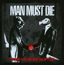 Peace Was Never an Option by Man Must Die (CD, Oct-2013, Lifeforce Records)
