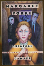 Criminal Damage by Margaret Yorke-First U.S. Printing/DJ-1993