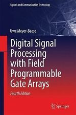 Digital Signal Processing with Field Programmable Gate Arrays by Uwe...