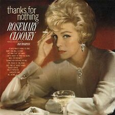 CD-Rosemary Clooney-Thanks for Nothing Oct-2002, Wounded Bird)