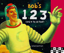 BOB'S 123: (AND 4 TO 10 TOO!) by Simon Bartram : WH1-R1E : HB 621 : NEW BOOK