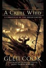 A Cruel Wind: A Chronicle Of The Dread Empire (HC) Cook