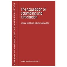 Studies in Theoretical Psycholinguistics: The Acquisition of Scrambling and...