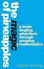 The Magic of Pineapples : A Brain Tingling Adventure Through Amazing...