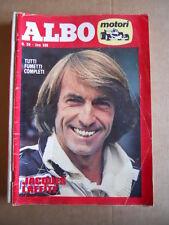 ALBO Motori n°50 1978 Jacques Laffite   ed. Universo   [G534C]