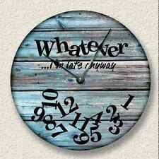 WHATEVER I'm Late Anyway Wall Clock - Rustic Cabin Beach Wall Home Decor - 7122