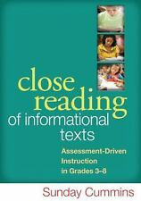Close Reading of Informational Texts : Assessment-Driven Instruction in...
