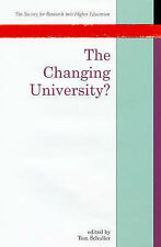 Changing University (Society for Research into Higher Education) Very Good Book