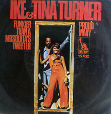 """7"""" 1971 RARE IN MINT- ! IKE & TINA TURNER : Proud Mary"""