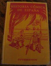 Historia Comica de Espana 1939 Heaths Modern Language Series Cuthbertson Rare