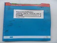 Werkstattbuch Reparaturleitfaden Audi 80/90 1987 Automatisches Getriebe #7241