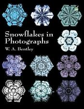 Snowflakes in Photographs (Dover Pictorial Archive), Bentley, W. A., New Books