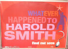 Cinema Poster: WHATEVER HAPPENED TO HAROLD SMITH 2000 (Advance Quad) Stephen Fry