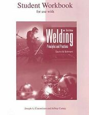 Student Workbook for Use with Welding by Edward R. Bohnart, Jeffrey Carney,...