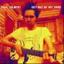Get Out of My Yard by Paul Gilbert (CD, Jul-2006, MSI Music Distribution)