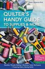 Quilt Booklet ~ QUILTER'S HANDY GUIDE TO SUPPLIES & MORE ~ Dawn Cameron-Dick