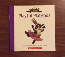 Playful Platypus - Little Mates Book Series - Scholastic NEW