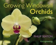 Growing Windowsill Orchids (Kew Growing)-ExLibrary