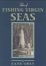 Tales of Fishing Virgin Sea, Grey, Zane, Very Good, Paperback
