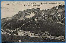 CPA: Valloires (Savoie) - Route du Galibier au Lautaret... / 1913