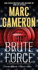 Brute Force (A Jericho Quinn Thriller) by Cameron, Marc