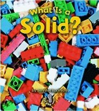First Step Nonfiction - States of Matter: What Is a Solid? by Jennifer...