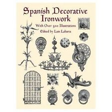 Spanish Decorative Ironwork/Blacksmithing/Wrought Iron
