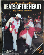 Beats of the Heart: Popular Music of the World by Hannah Charlton, Jeremy...