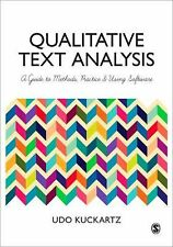 Qualitative Text Analysis: A Guide to Methods, Practice and Using Software by K