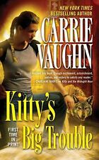 2011-06-28, Kitty's Big Trouble (Kitty Norville, Book 9), Carrie Vaughn, Very Go