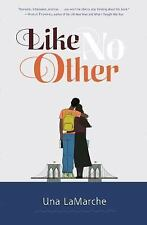 "Like No Other by Una LaMarche (2014, Hardcover)  ""forbidden love"" modern day"