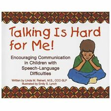 Talking Is Hard for Me! Encouraging Communication in Children with Speech-Langua