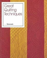 Quilting Great Quilting Techniques from Threads 1994